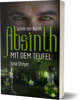 Absinth mit dem Teufel 1: Spiele der Nacht