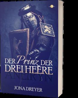 Der Prinz der drei Heere: Aneiryn
