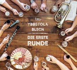 "Ybbstola Blech CD - ""Die erste RUNDE"""