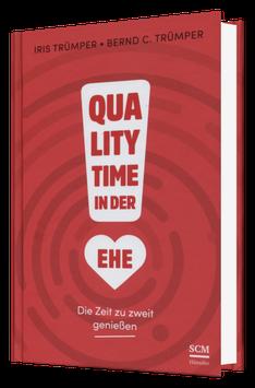 Quality Time in der Ehe - Die Zeit zu zweit genießen - Buch