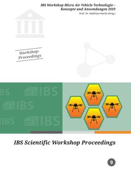 IBS Workshop Micro Air Vehicle Technologie - Konzepte und Anwendungen 2019