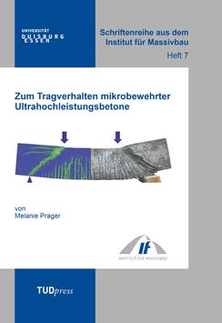 7: Zum Tragverhalten mikrobewehrter Ultrahochleistungsbetone