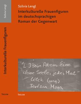 Interkulturelle Frauenfiguren im deutschsprachigen Roman der Gegenwart