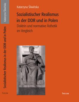 Sozialistischer Realismus in der DDR und in Polen