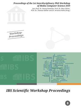8 - IBS Proceedings of the 1st Interdisciplinary PhD Workshop of Media Computer Science 2019