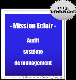 Mission Eclair - 1 - Audit système de management