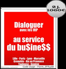 15 - Dialoguer avec les IRP au service du business - 2 jours