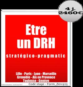 1 - Etre un DRH stratégico-pragmatic - 4 jours