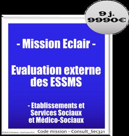 Mission Eclair - 1 - Evaluation externe des ESSMS (établissements et services sociaux et médico-sociaux)