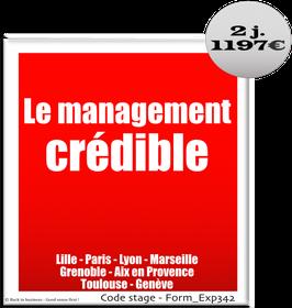 41 - Le management crédible - 2 jours