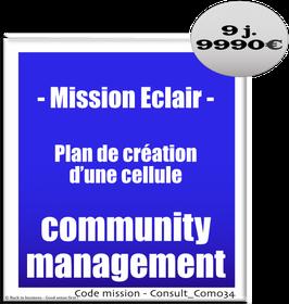 Mission Eclair - 4 - Plan de création d'une cellule community management