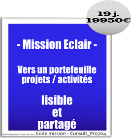 Mission Eclair - 2 - Vers un portefeuille projets / activités lisible et partagé