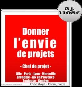1 - Donner l'envie de projets - chef de projet - 2 jours