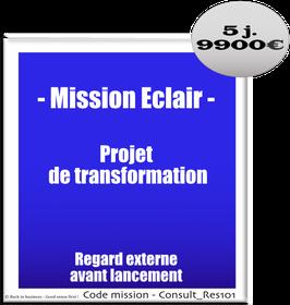 Mission Eclair - 1 - Projet de transformation - regard externe avant lancement