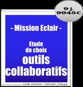 Mission Eclair - 915 - Etude de choix outils collaboratifs