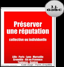 1 - Préserver une réputation collective ou individuelle - 1 jour