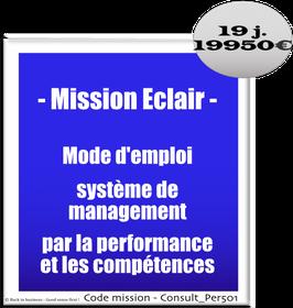 Mission Eclair - 2 - Mode d'emploi système de management par la performance et les compétences