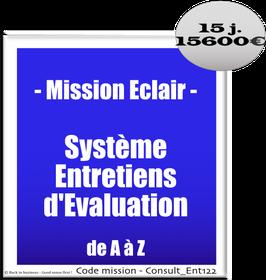 Mission Eclair - 9 - Système d'Entretiens d'Evaluation de A à Z