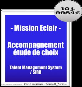 Mission Eclair - 910 - Accompagnement étude de choix Talent Management System / SIRH