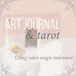 Art Journal & Tarot - Créez votre magie!