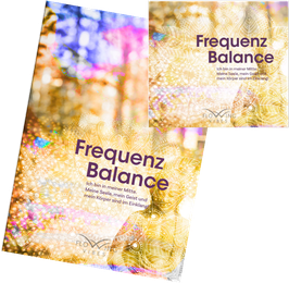 Workshop - Frequenz Balance - vor Ort