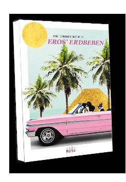 Die Liebesdetektivin – Band 1: Eros' Erdbeben