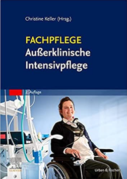Fachpflege außerklinische Intensivpflege (2. Auflage)
