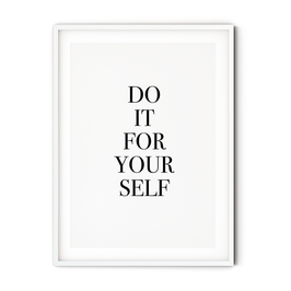 Poster: Do it for yourself