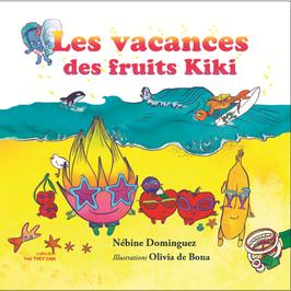 Les vacances des fruits Kiki