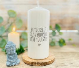 Yourself Kerze für Yoga & Meditation *Be Yourself - Trust Yourself - Love Yourself*