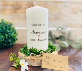 Kerze * Noch besser als dich zur Mama zu haben, ist dich als Oma zu haben * personalisiertes Muttertagsgeschenk