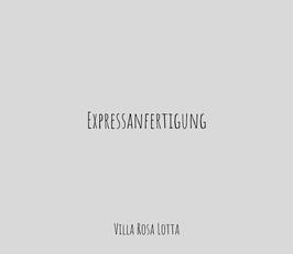 Expressanfertigung