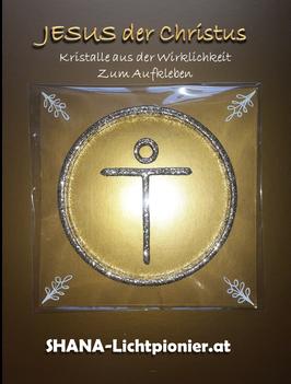 Jesus der Christus (Kristall aus der Wirklichkeit) - in Kombination mit der Prosonodo-Licht-Fernübertragung - VERSANDKOSTENFREI - zum Aufkleben