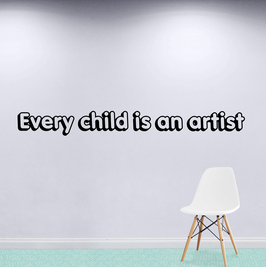 Every Child is an Artist (extra large)