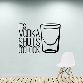 It's Vodka Shots O'Clock (large)