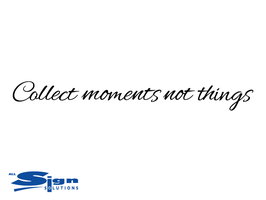 Collect Moments Not Things (medium)