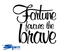 Fortune favours the Brave (small)