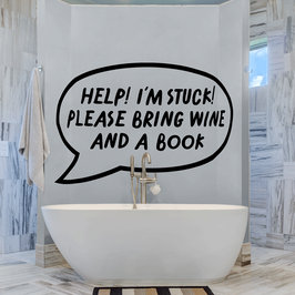 Help I'm Stuck Please Bring Wine And A Book Speech Bubble (large)