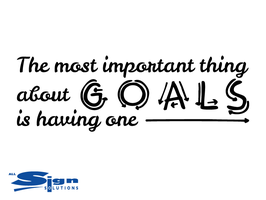 The Most Important Thing About Goals Is Having One (small)