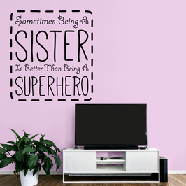 Sometimes being a Sister is better than being a Superhero (large)