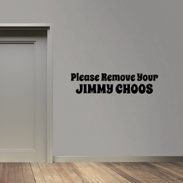 Please Remove Your Jimmy Choos (large)