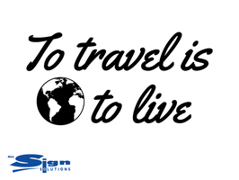 To Travel is to Live (small)
