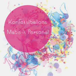 Konfettiballons MAKE IT PERSONAL