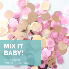 """Mix it Baby"" Konfetti"