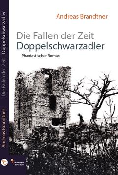 """""""Die Fallen der Zeit #1 - Doppelschwarzadler"""""""