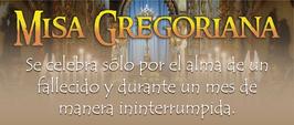 Misas Gregorianas.