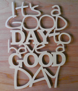 "Wandbord ""It's a good day"""