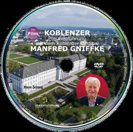 DVD - Koblenzer Preußenführung mit dem Koblenzer Original Manfred Gniffke
