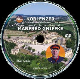DVD - Koblenzer Festungsführung mit dem Koblenzer Original Manfred Gniffke