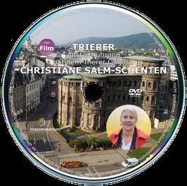 DVD - Trierer Altstadtführung mit dem Trierer Original Christiane Salm-Schenten